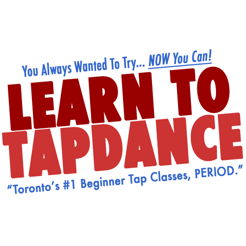 Beginner tap dance class Toronto. Finally learn how to tap dance!